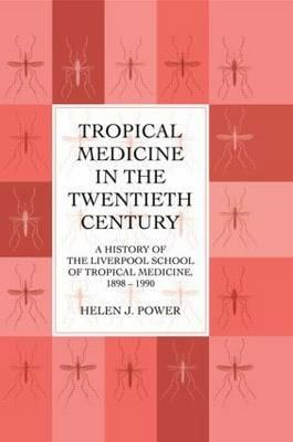 Tropical Medicine In 20th Cen - Power - cover