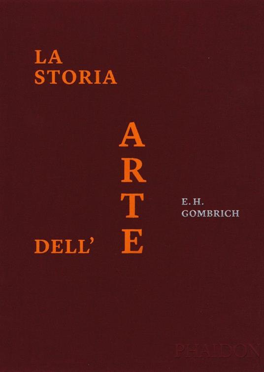 La storia dell'arte. Ediz. a colori - Ernst H. Gombrich - copertina