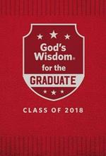 God's Wisdom For The Graduate: Class Of 2018 [Red]