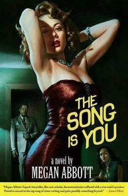 The Song Is You: A Novel - Abbott - cover