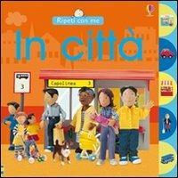 In città - Felicity Brooks - copertina