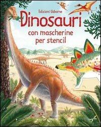 Dinosauri. Con gadget - Alice Pearcey - copertina