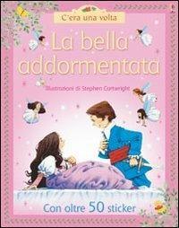 La bella addormentata - Heather Amery,Laura Howell,Stephen Cartwright - copertina