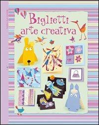 Biglietti. Arte creativa - Fiona Watt - copertina