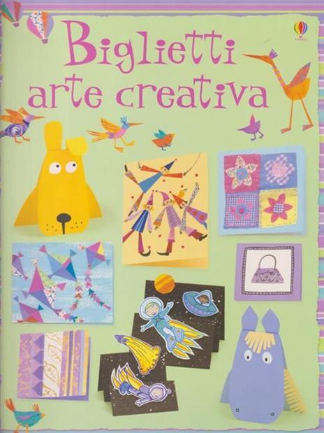 Biglietti. Arte creativa - Fiona Watt - 2