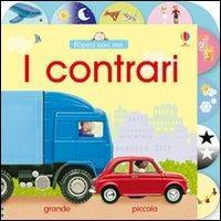 I libro dei contrari - Felicity Brooks,Jo Litchfield - copertina