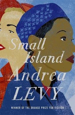 Small Island: Winner of the 'best of the best' Orange Prize - Andrea Levy - cover