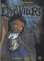 The ElseWhere Chronicles 5: The Parting
