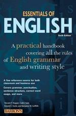 Essentials of English: A Practical Handbook Covering All the Rules of English Grammar and Writing Style
