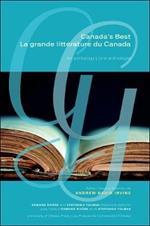 Canada's Best   La grande litterature du Canada: An Anthology   Une anthologie