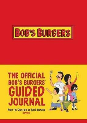 The Official Bob's Burgers Guided Journal - 20th Century Fox - cover