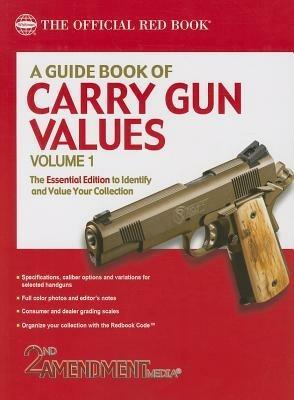A Guide Book of Carry Gun Values, Volume 1 - 2nd Amendment Media - cover