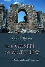 Gospel of Matthew: A Socio-Rhetorical Commentary