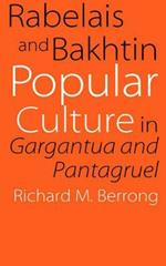 Rabelais and Bakhtin: Popular Culture in