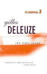 Cinema 2: the Time-Image - Gilles Deleuze - cover