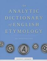 An Analytic Dictionary of English Etymology: An Introduction