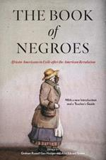 The Book of Negroes: African Americans in Exile after the American Revolution