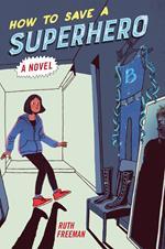 How to Save a Superhero