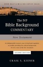 The IVP Bible Background Commentary: New Testament