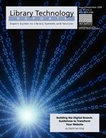 Building the Digital Branch: Guidelines for Transforming Your Library Website (Library Technology Reports)