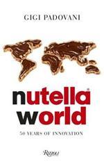 Nutella World: 50 Years of Innovation