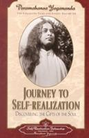 Journey to Self-Realization: Collected Talks and Essays on Realizing God in Daily Life Vol III
