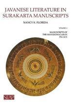 Javanese Literature in Surakarta Manuscripts: Manuscripts of the Mangkunagaran Palace
