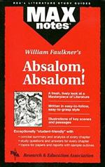 MAXnotes Literature Guides: Absolam, Absolam!
