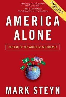 America Alone: The End of the World As We Know It - Mark Steyn - cover
