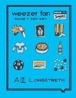 Weezer Fan: Phase 7 #017 - #019