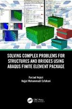 Solving Complex Problems for Structures and Bridges using ABAQUS Finite Element Package
