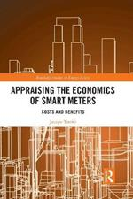 Appraising the Economics of Smart Meters: Costs and Benefits