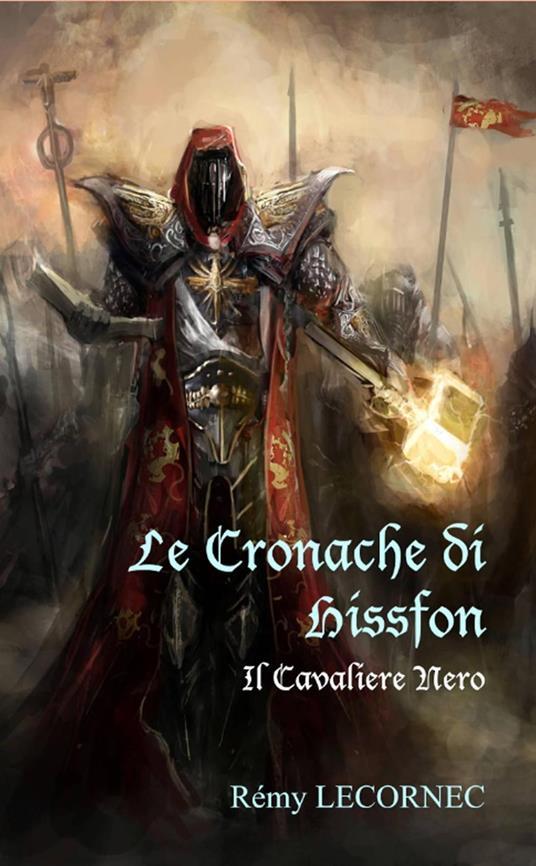 Le Cronache di Hissfon - Remy Lecornec - ebook