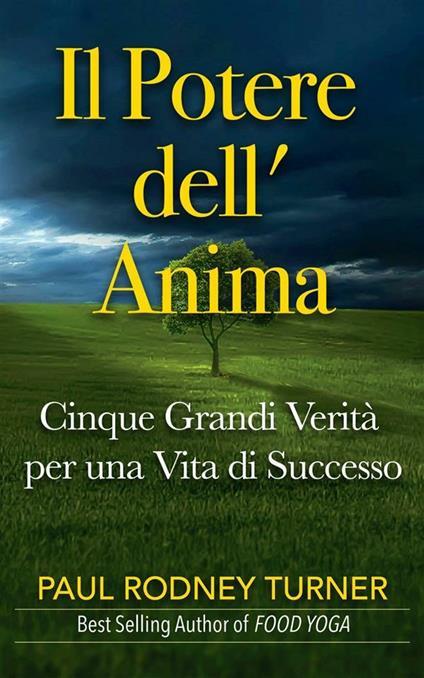 Il Potere Dell' Anima - Paul Rodney Turner - ebook