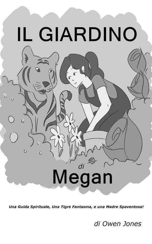 Il Giardino Di Megan - Owen Jones - ebook