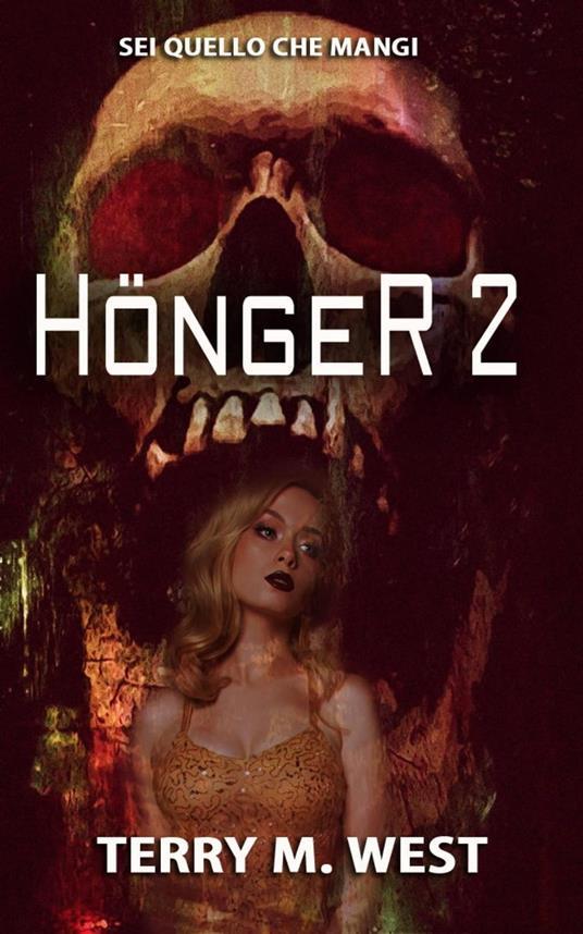 Honger 2 - Terry M. West - ebook