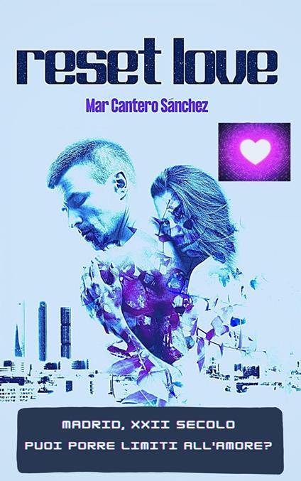 Reset Love - Mar Cantero Sánchez - ebook