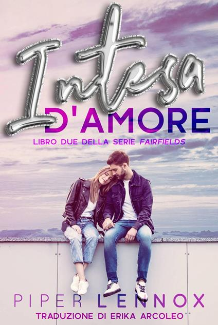 Intesa D'amore - Piper Lennox - ebook