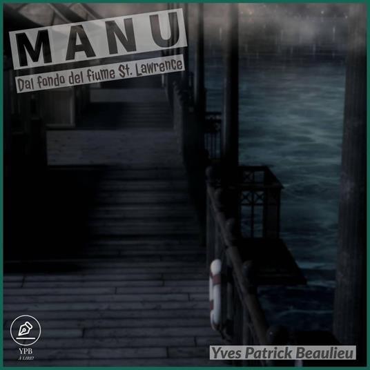 Manu - Yves Patrick Beaulieu - ebook