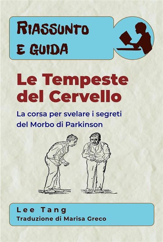 Riassunto E Guida – Le Tempeste Del Cervello - Lee Tang - ebook