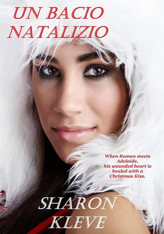 Un Bacio Natalizio - Sharon Kleve - ebook