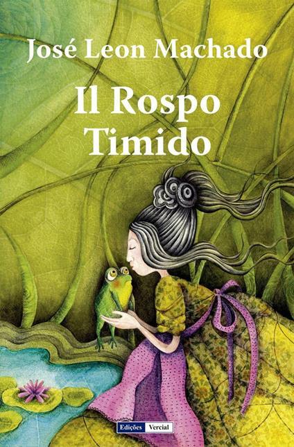 Il Rospo Timido - José Leon Machado - ebook