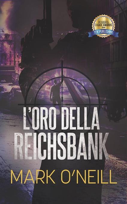 L'oro della Reichsbank - Mark O'Neill - ebook