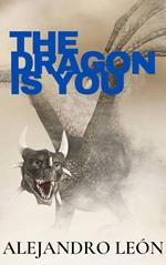 The dragon is you