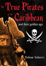 The True Pirates of the Caribbean