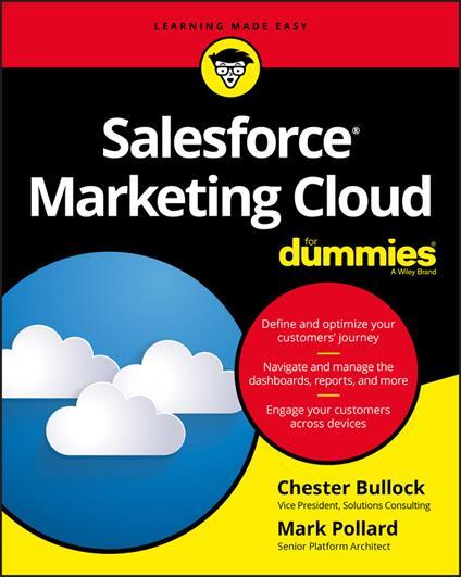 Salesforce Marketing Cloud For Dummies - Chester Bullock,Mark Pollard - cover