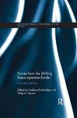 Voices from the Shifting Russo-Japanese Border: Karafuto / Sakhalin