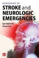 Handbook of Stroke and Neurologic Emergencies