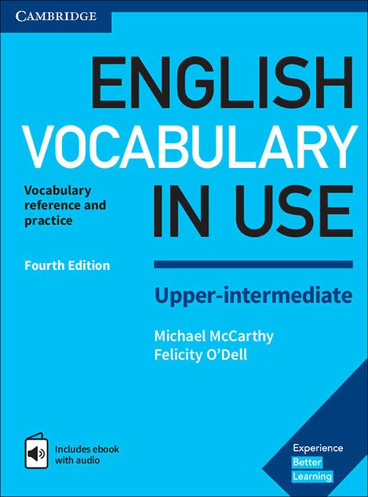 English Vocabulary in Use Upper-Intermediate Book with Answers and Enhanced eBook: Vocabulary Reference and Practice - Michael McCarthy,Felicity O'Dell - cover