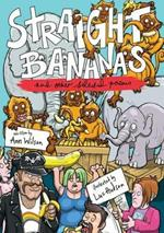 Straight Bananas and Other Requested Poems and Drawings